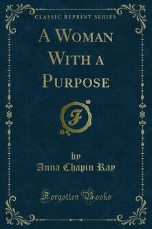 A Woman With a Purpose