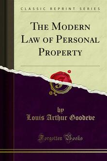 The Modern Law of Personal Property