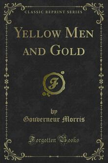 Yellow Men and Gold