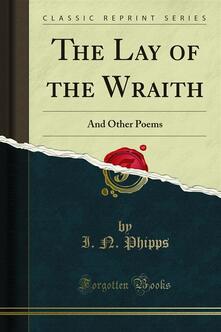 The Lay of the Wraith
