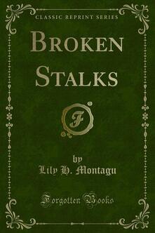 Broken Stalks