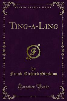 Ting-a-Ling Tales