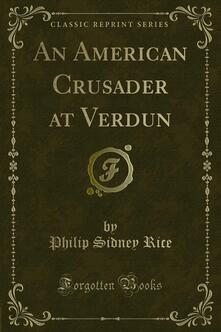 An American Crusader at Verdun