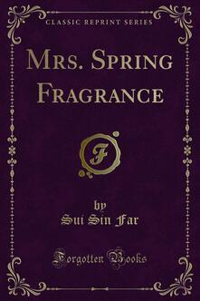 Mrs. Spring Fragrance