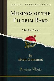 Musings of the Pilgrim Bard