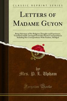 Letters of Madame Guyon