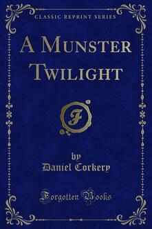 A Munster Twilight