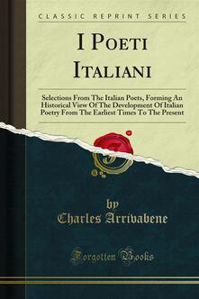 I Poeti Italiani - Charles Arrivabene - ebook