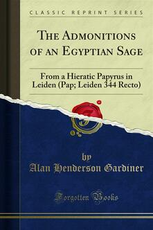The Admonitions of an Egyptian Sage