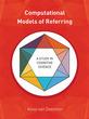 Computational Models of Referring: A Stu