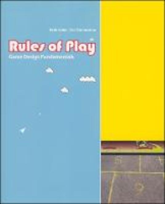 Rules of Play: Game Design Fundamentals - Katie Salen Tekinbas,Eric Zimmerman - cover