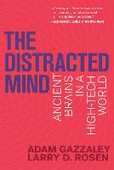 Libro in inglese The Distracted Mind: Ancient Brains in a High-Tech World Adam Gazzaley Larry D. Rosen