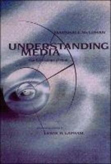 Understanding Media: The Extensions of Man - Marshall McLuhan - cover
