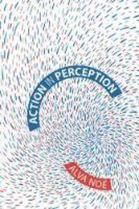 Foto Cover di Action in Perception, Libro inglese di AA.VV edito da MIT Press Ltd