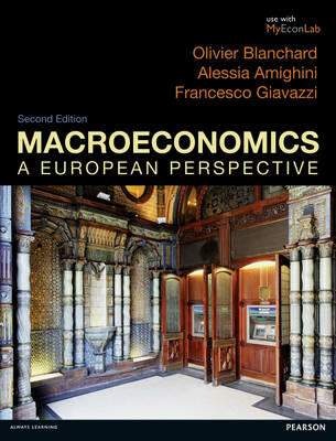 Macroeconomics a european perspective olivier blanchard macroeconomics a european perspective olivier blanchard francesco giavazzi libro in lingua inglese pearson education limited ibs fandeluxe Images