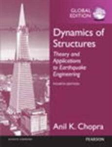 Dynamics of Structures, Global Edition - Anil K. Chopra - cover