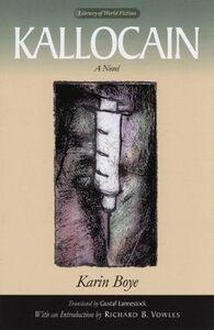 Libro in inglese Kallocain  - Karin Boye