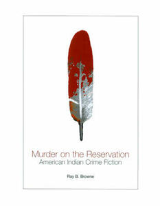 Murder on the Reservation: American Indian Crime Fiction - cover