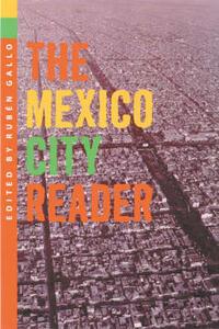 The Mexico City Reader - Ruben Gallo - cover