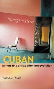Transgression and Conformity: Cuban Writers and Artists After the Revolution - cover
