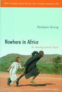 Nowhere in Africa: An Autobiographical Novel - Stefanie Zweig - cover