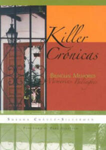 Killer Cronicas: Bilingual Memories - Susana Chavez-Silverman - cover