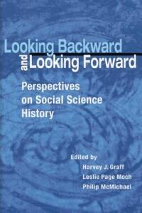 Looking Backward and Looking Forward: Perspectives on Social Science History - cover