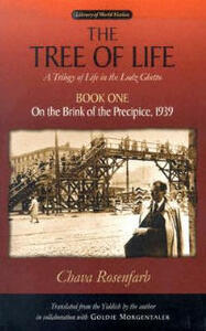The Tree of Life Bk. 1; On the Brink of the Precipice, 1939: A Trilogy of Life in the Lodz Ghetto - Chava Rosenfarb - cover