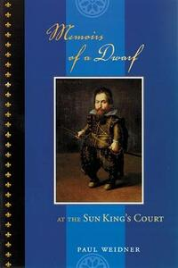 Memoirs of a Dwarf: At the Sun King's Court - cover