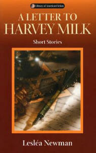 A Letter to Harvey Milk: Short Stories - Leslea Newman - cover