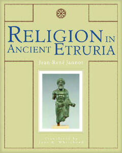 Religion in Ancient Etruria - Jean-Rene Jannot - cover