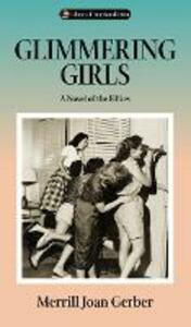 Glimmering Girls: A Novel of the Fifties - Merrill Joan Gerber - cover