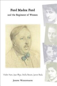 Ford Madox Ford and the Regiment of Women - cover