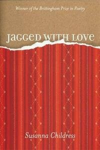 Jagged with Love - Susanna Childress - cover