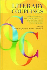Literary Couplings: Writing Couples, Collaborators, and the Construction of Authorship - cover