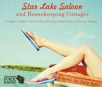 Star Lake Saloon and Housekeeping Cottages - Sara Rath - cover