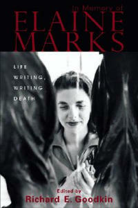 In Memory of Elaine Marks: Life Writing, Writing Death - cover
