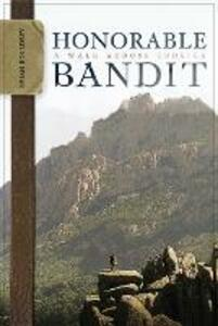 Honorable Bandit: A Walk Across Corsica - Brian Bouldrey - cover