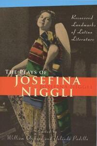 The Plays of Josefina Niggli: Recovered Landmarks of Latino Literature - Josefina Niggli - cover