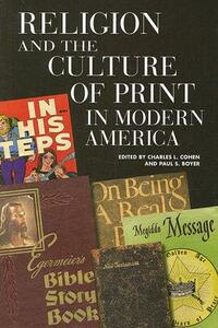 Religion and the Culture of Print in Modern America - cover