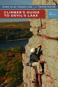 Climber's Guide to Devil's Lake - Sven Olof Swartling,Pete Mayer - cover