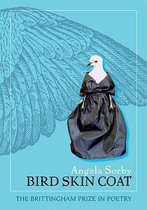 Bird Skin Coat - Angela Sorby - cover