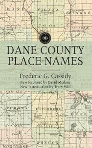 Dane County Place-names - Frederic G. Cassidy - cover