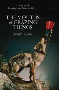 THE MOUTHS OF GRAZING THINGS - cover