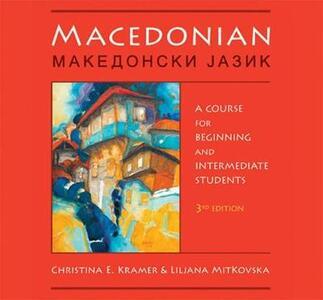 Macedonian Audio Supplement: To accompany Macedonian: A Course for Beginning and Intermediate Students, Third Edition - Christina E. Kramer,Liljana Mitkovska - cover