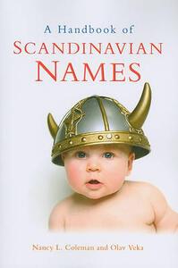 A Handbook of Scandinavian Names - Nancy L. Coleman,Olav Veka - cover