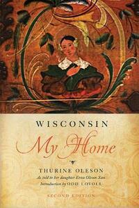 Wisconsin My Home - Thurine Oleson,Erna Xan - cover