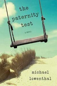 The Paternity Test - Michael Lowenthal - cover