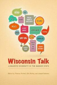Wisconsin Talk: Linguistic Diversity in the Badger State - cover