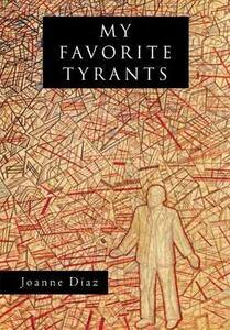 My Favorite Tyrants - Joanne Diaz - cover
